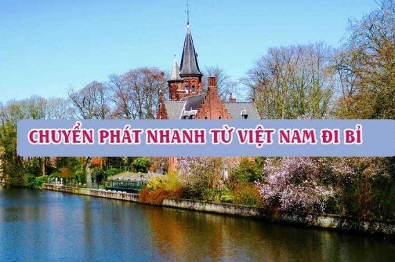 Dịch vụ chuyển phát nhanh từ Việt Nam đi Bỉ