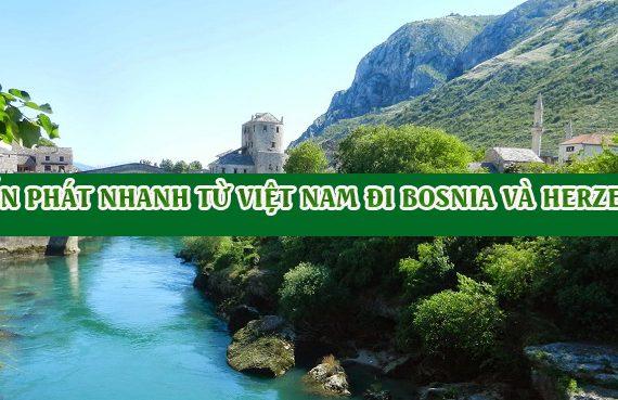 Dịch vụ chuyển phát nhanh từ việt nam đi bosnia và herzegovina