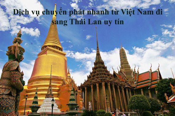 Dịch vụ chuyển phát nhanh từ Việt Nam đi sang Thái Lan uy tín giá rẻ
